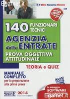 140 FUNZIONARI TECNICI AGENZIA DELLE ENTRATE - PROVA OGGETTIVA ATTITUDINALE