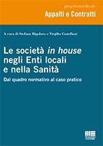 Le società in house negli Enti locali e nella Sanità