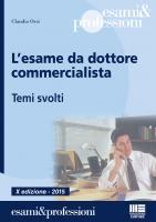 L'esame da dottore commercialista - Temi svolti