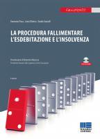 La procedura fallimentare, l'esdebitazione e l'insolvenza