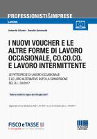 I nuovi voucher e le altre forme di lavoro occasionale, co.co.co. e lavoro intermittente