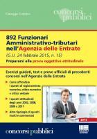 892 Funzionari Amministrativo-tributari nell'Agenzia delle Entrate Prepararsi alla prova oggettiva attitudinale