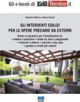 Gli interventi edilizi per le opere precarie da esterni - Ebook in pdf