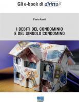 I DEBITI DEL CONDOMINIO E DEL SINGOLO CONDOMINO
