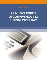 LE NUOVE FORME DI CONVIVENZA E LE UNIONI CIVILI GAY - Ebook in formato pdf